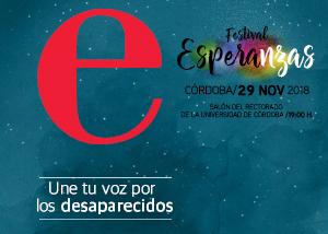 EL FESTIVAL ESPERANZAS HACE DE CÓRDOBA CAPITAL DE LA SOLIDARIDAD CON LAS PERSONAS DESAPARECIDAS