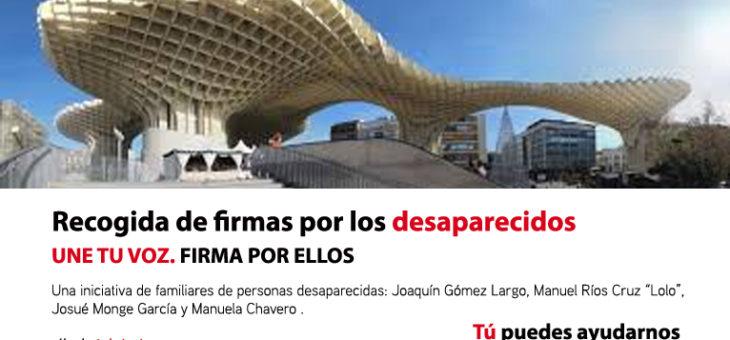 1 de Junio. LAS SETAS, SEVILLA:  FIRMAS POR LOS DESAPARECIDOS